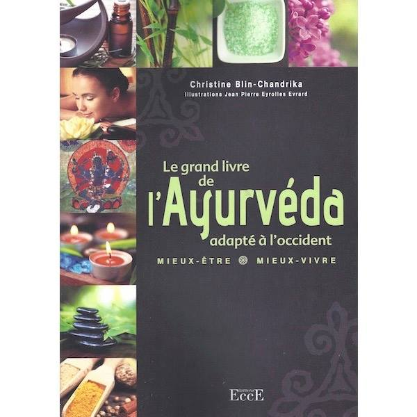 """Le grand livre de l'Ayurvéda adapté à l'Occident"" - Auteure : Christine Blin - Chandrika"