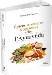 Mon livre epices aromates et agrumes selon l ayurveda 2